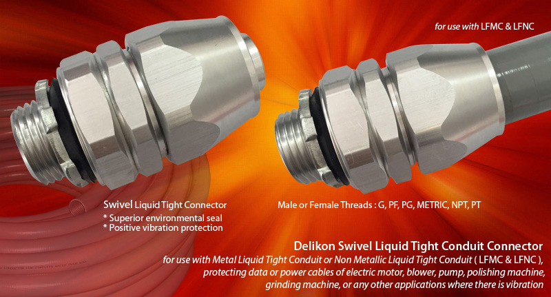 Delikon Aluminium Swivel Liquid Tight Connector for use with Metal Liquid Tight Conduit or Non Metallic Liquid Tight Conduit (LFMC & LFNC), protecting data or power cables of electric motor,blower, pump,polishing machine, grinding machine, or any other applications where there is vibration. Whether the application is power, control, or signal, data, Delikon Swivel Liquid Tight Connector offer superior environmental seal and postive vibration protection for use with motor drives and moving assemblies, providing secure and reliable connections for a variety of Industrial OEM Equipment and Factory Floor Automation Systems. Delikon flexible conduit fittings excel in applications where flexibility, reliability, and durability are key.