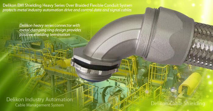 Delikon EMI Shielding Heavy Series Over Braided Flexible Conduit and Fittings System protects metal industry automation drive and control data and signal cables for high noise level locations of heavy processing plants such as steel mills and foundries. Delikon heavy series connector with metal clamping ring design provides positive shielding termination. Industrial applications such as the factory floor are typically electrically noisy environments. Electrical noise, either radiated or conducted as electromagnetic interference (EMI), can seriously disrupt the proper operation of equipments. The primary way to combat EMI in cables is through the use of shielding. Delikon heavy series over braided conduit system is providing additonal mechanical protection as well as EMI shielding to drive and control cables of intelligent industry automation to ensure a frictionless flow of data and material.