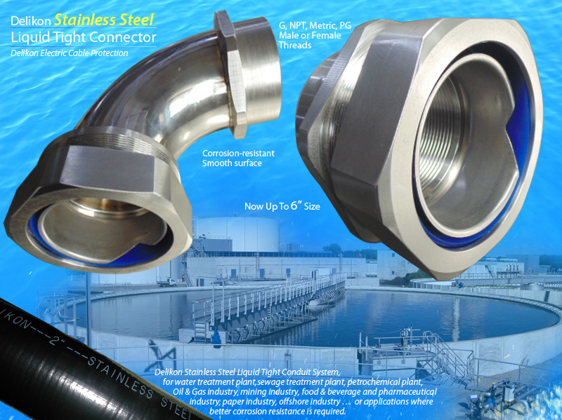 Delikon Liquid Tight Stainless Steel Conduit and Liquid Tight Stainless Steel Connector are widely chosen by water treatment plant, sewage treatment plant, petrochemical plant, Oil & Gas industry, mining industry, food & beverage and pharmaceutical industry, paper industry, offshore industry . . . or applications where better corrosion resistance is required.